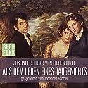 Aus dem Leben eines Taugenichts Hörbuch von Joseph Freiherr von Eichendorff Gesprochen von: Johannes Gabriel