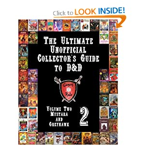 The Ultimate Unofficial Collector's Guide to D&D: Volume Two: Mystara and Greyhawk by
