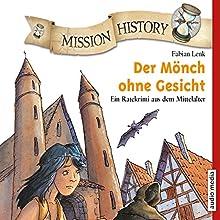 Der Mönch ohne Gesicht: Ein Ratekrimi aus dem Mittelalter (Mission History) Hörbuch von Fabian Lenk Gesprochen von: Tommi Piper, Achim Höppner
