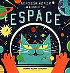 Professeur Astrocat�:�Aux fronti�res...