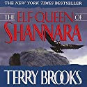 The Elf Queen of Shannara Audiobook by Terry Brooks Narrated by John Lee