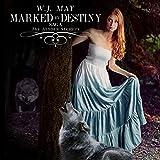 Marked by Destiny: The Hidden Secrets Saga, Volume 3