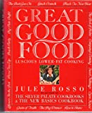 Great Good Food: Luscious Lower-Fat Cooking