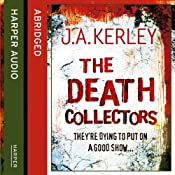 The Death Collectors | J. A. Kerley