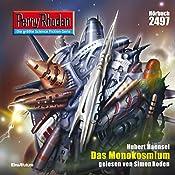 Das Monokosmium (Perry Rhodan 2497) | Hubert Haensel
