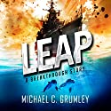 Leap Audiobook by Michael C. Grumley Narrated by Meghan Wolf