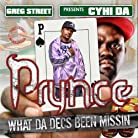 Cyhi Da Prynce - Greg Street Presents: Cyhi Da Prynce - What Da Decs Been Missin Vol. 1 mp3 download