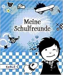 Meine Schulfreunde: 9783451710520: Amazon.com: Books