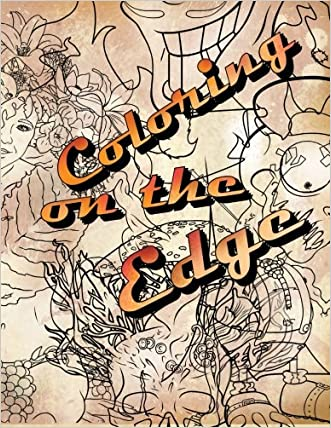 Coloring on the Edge - Adult Coloring Book (Volume 1) written by Karlon Douglas