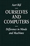 img - for Ourselves and Computers: Difference in Minds and Machines (Macmillan Information Systems) book / textbook / text book