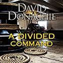 A Divided Command (       UNABRIDGED) by David Donachie Narrated by Peter Wickham