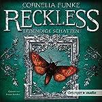Lebendige Schatten (Reckless 2) | Cornelia Funke