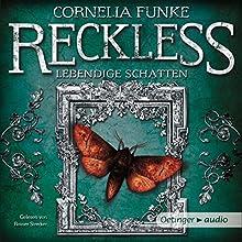 Lebendige Schatten (Reckless 2) (       ungekürzt) von Cornelia Funke Gesprochen von: Rainer Strecker
