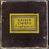 Employment ~ Kaiser Chiefs