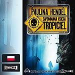 Tropiciel (Zapomniana księga 2)   Paulina Hendel