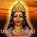 Sacred Chants of Devi : Mother Divine