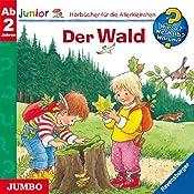 Der Wald (Wieso? Weshalb? Warum? junior) | Angela Weinhold