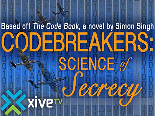 Codebreakers: Science of Secrecy: Season 1