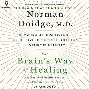 The Brain's Way of Healing Hörbuch