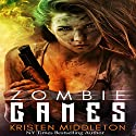 Zombie Games: Origins Audiobook by Kristen Middleton Narrated by Belle Avery