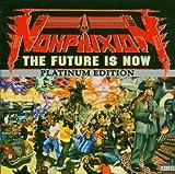 echange, troc Non Phixion - The Future Is Now