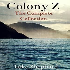 Colony Z Audiobook