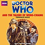 Doctor Who and the Talons of Weng-Chiang | Terrance Dicks