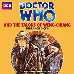 Doctor Who and the Talons of Weng-Chiang Audiobook