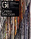 img - for Cross Section: Glasgow International Festival of Contemporary Visual Art by Frei, Luca, Gilligan, Melanie, Jardine, Fiona, Verwoert, Jan (2008) Paperback book / textbook / text book