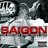 Saigon / Greatest Story Never Told