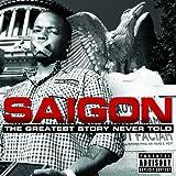 Greatest Story Never Told ~ Saigon