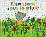 Chansons sous la pluie / Kimiko   Kimiko (1963-....). Auteur