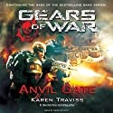 Gears of War: Anvil Gate (       UNABRIDGED) by Karen Traviss Narrated by David Colacci