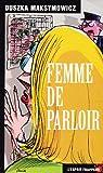 echange, troc Duszka Maksymowicz - Femme de parloir (nø144)