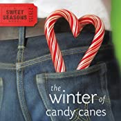Winter of Candy Canes: A Sweet Seasons Novel, Book 3 | [Debbie Vigui]