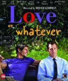 Love Or Whatever [Blu-ray] [Import]
