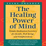 The Healing Power of Mind: Simple Med...
