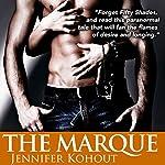 The Marque: An Avernus Island Tale, Book 2 | Jennifer Kohout