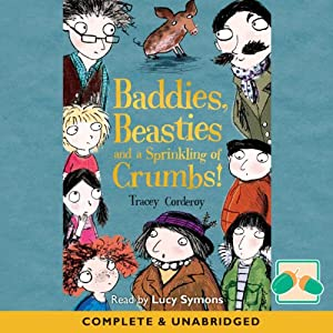 Baddies, Beasties, and a Sprinkling of Crumbs! Audiobook
