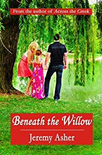 (FREE on 8/30) Beneath The Willow by Jeremy Asher - http://eBooksHabit.com