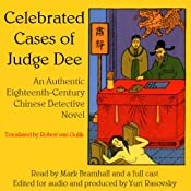 Celebrated Cases of Judge Dee (Dee Goong An): An Authentic 18th-Century Chinese Detective Novel | [Robert van Gulik]