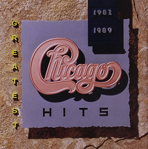 Chicago - Greatest Hits - 1982-1989 - Zortam Music