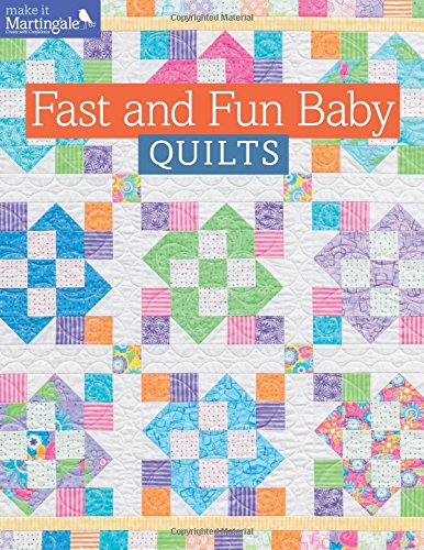 Fast and Fun Baby Quilts (Make It Martingale) (Baby Quilt Patterns compare prices)