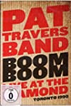 Pat Travers - Boom Boom: Live At The...