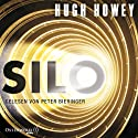 Silo (Silo 1) Audiobook by Hugh Howey Narrated by Peter Bieringer