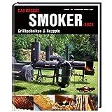 """Das gro�e Smokerbuch: Grilltechniken & Rezeptevon """"Rudolf Jaeger"""""""