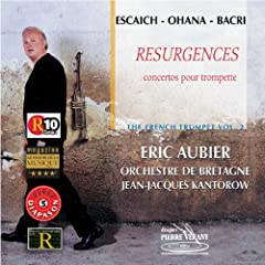 Escaich Ohana Bacri : R�surgences - Concertos pour trompette vol. 2