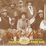 SOUTHERN SOLDIER: Favorite Camp Songs of the Civil War
