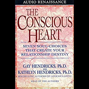 The Conscious Heart Audiobook