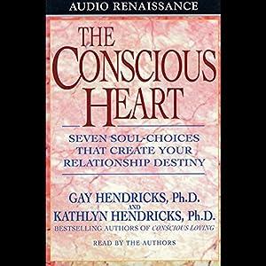The Conscious Heart | [Kathlyn Hendricks, Gay Hendricks]